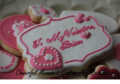 Valentine's Cookie by Cheerful Momma's Custom Art Cookies