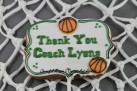 Thank You Coach Plaque Cookie by Cheerful Momma's Custom Art Cookies