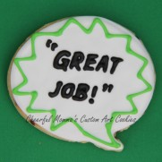 Great job speech bubble cookie