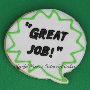 Great job speech bubble cookie