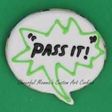 Pass it speech bubble cookie